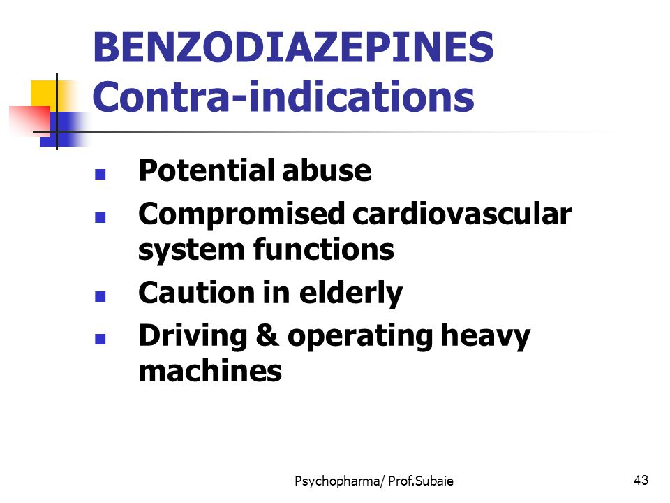 BENZODIAZEPINES Contra-indications