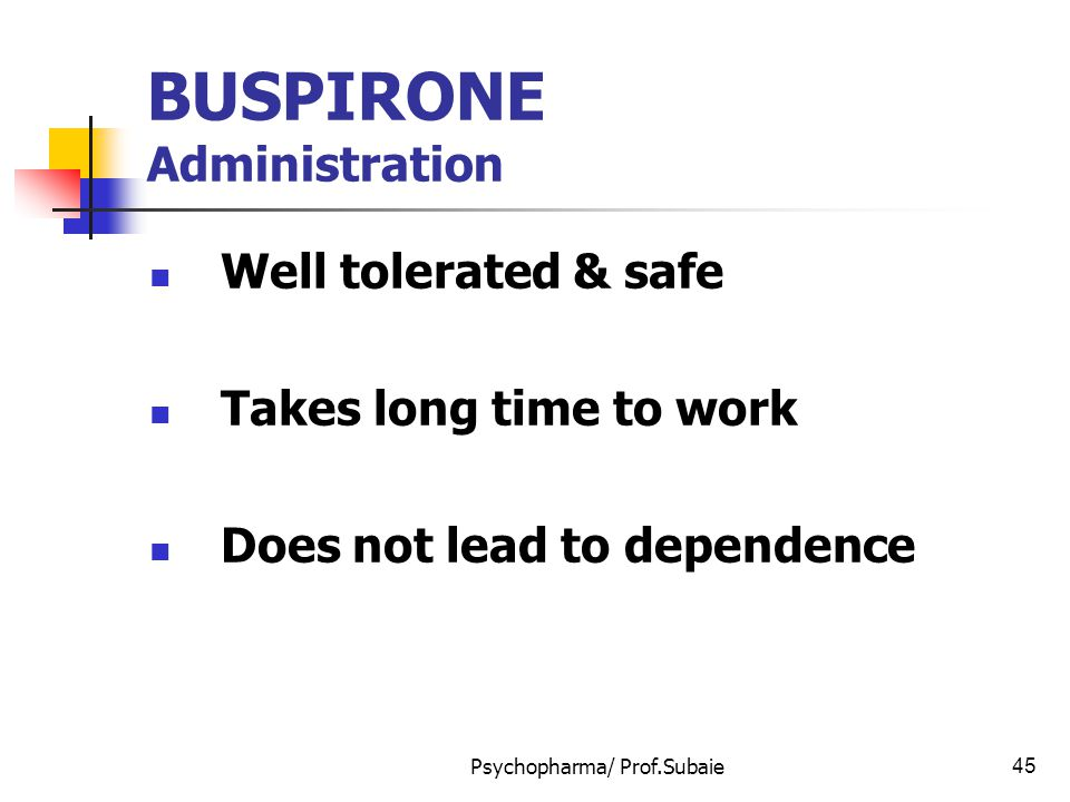 BUSPIRONE Administration