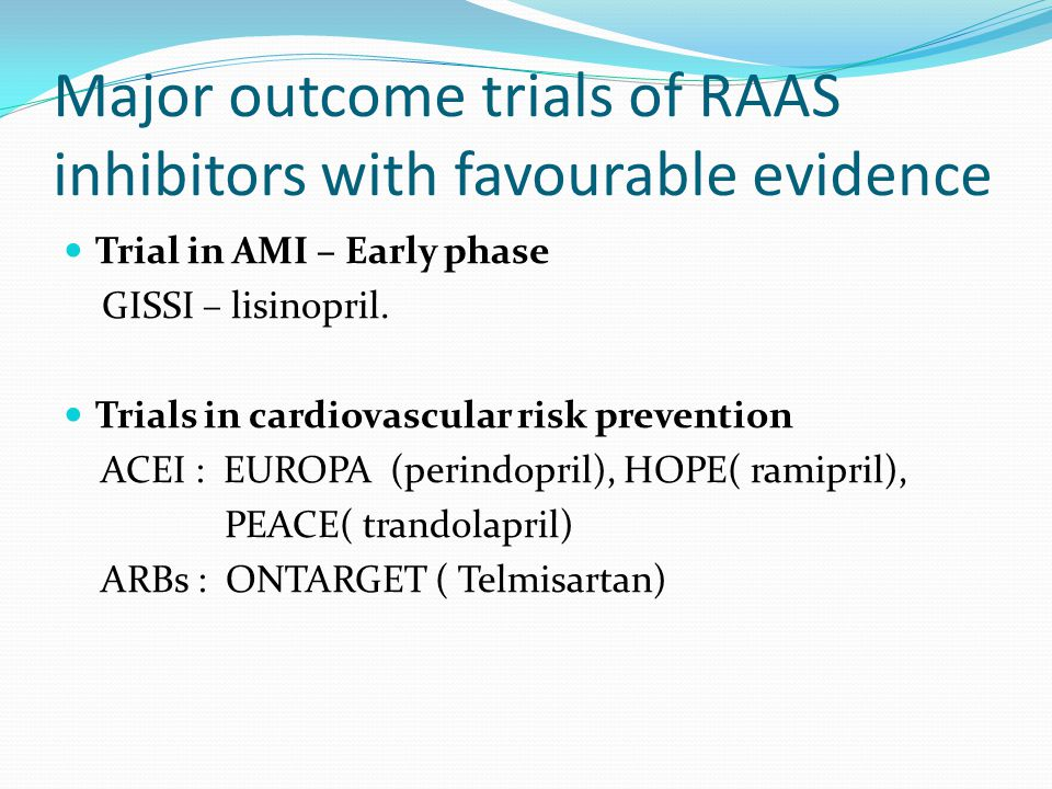 Major outcome trials of RAAS inhibitors with favourable evidence