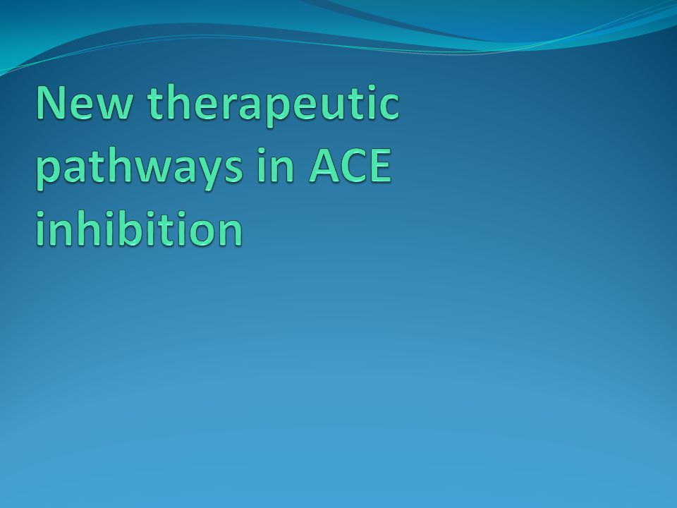 New therapeutic pathways in ACE inhibition