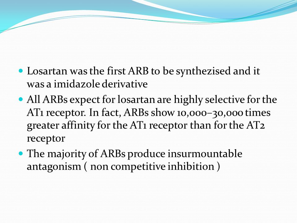 Losartan was the first ARB to be synthezised and it was a imidazole derivative