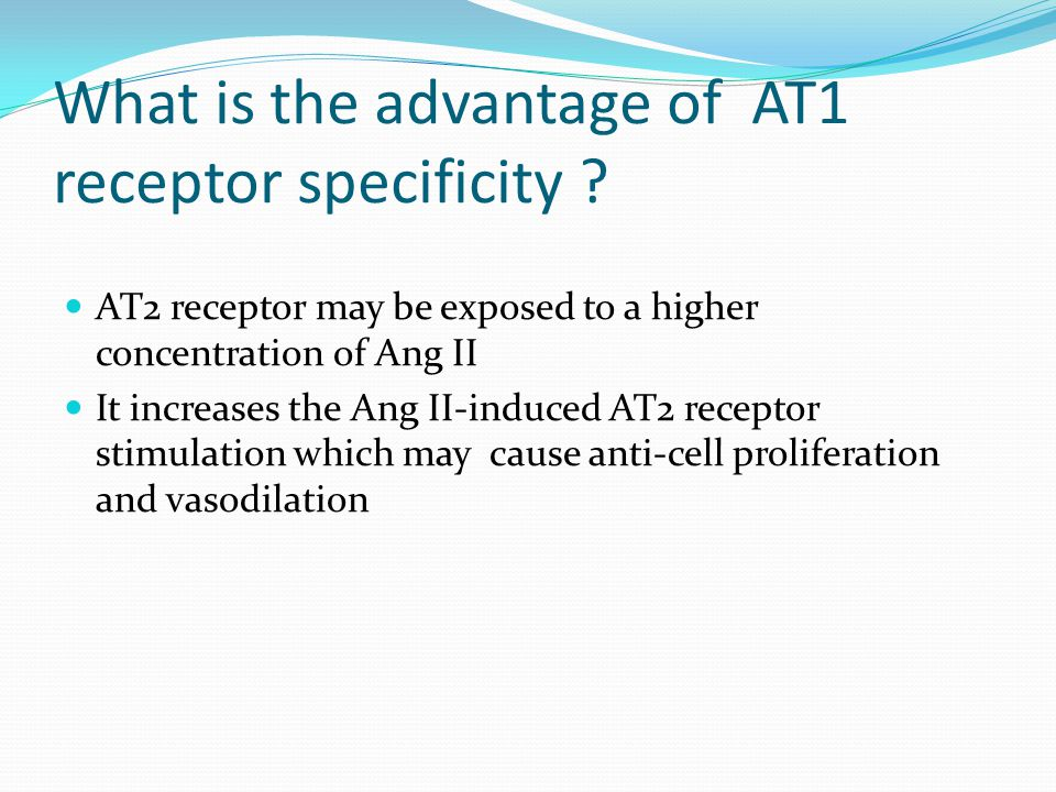 What is the advantage of AT1 receptor specificity