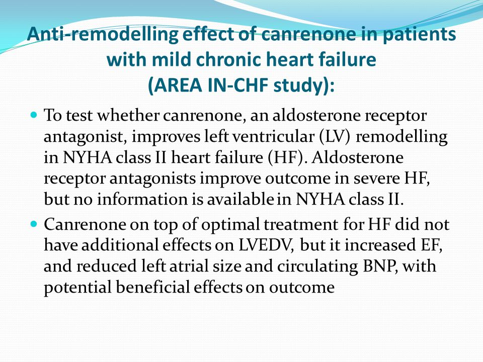 Anti-remodelling effect of canrenone in patients with mild chronic heart failure (AREA IN-CHF study):