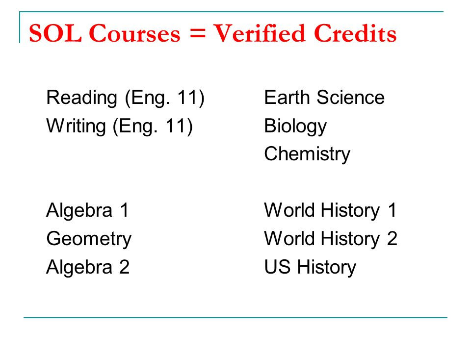SOL Courses = Verified Credits
