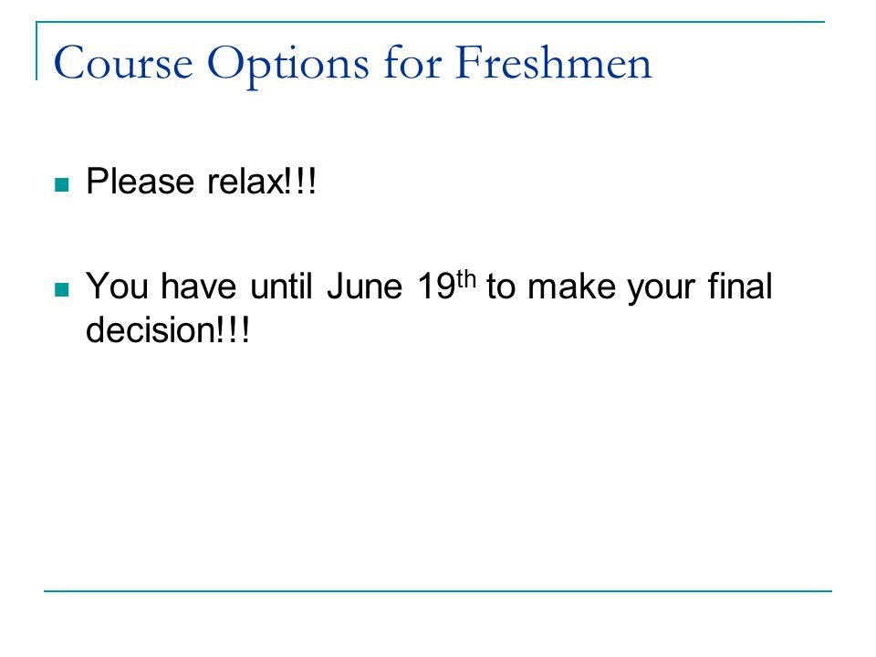 Course Options for Freshmen