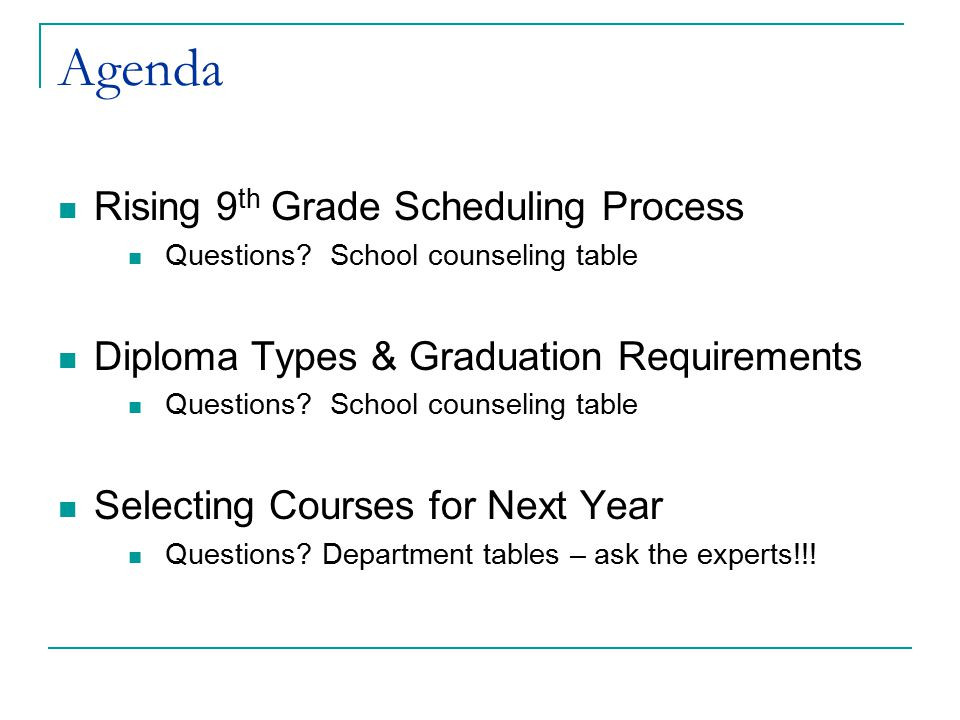 Agenda Rising 9th Grade Scheduling Process