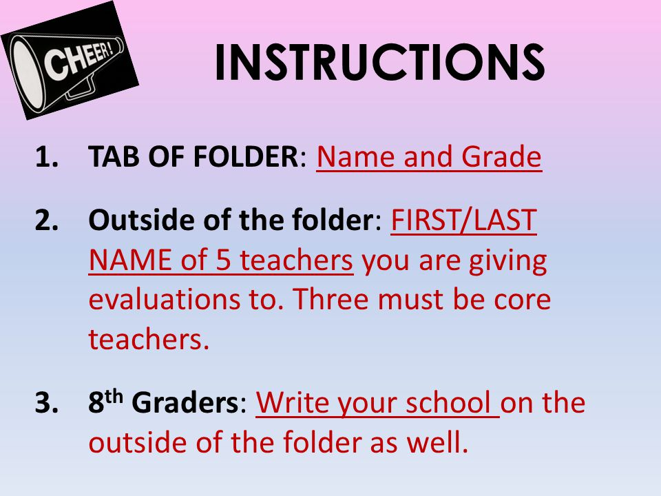 INSTRUCTIONS TAB OF FOLDER: Name and Grade