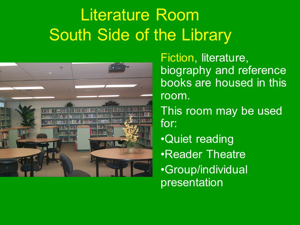 Literature Room South Side of the Library