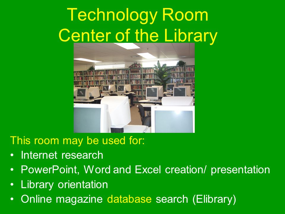 Technology Room Center of the Library