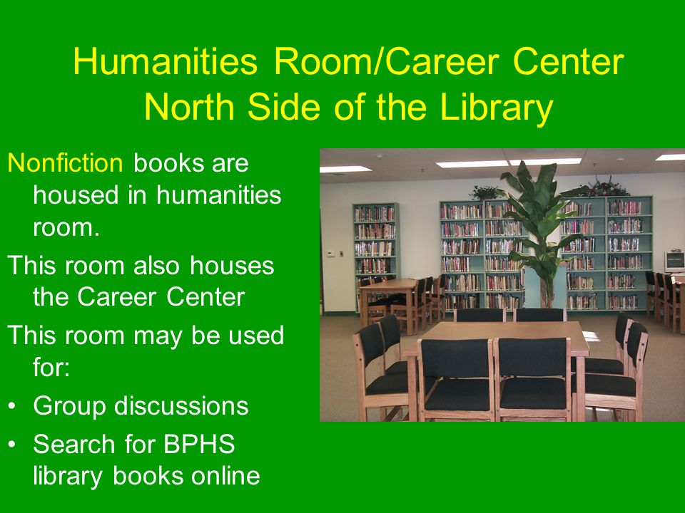 Humanities Room/Career Center North Side of the Library