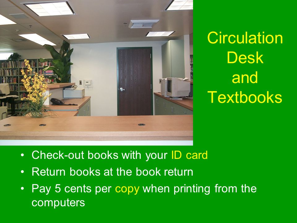 Circulation Desk and Textbooks