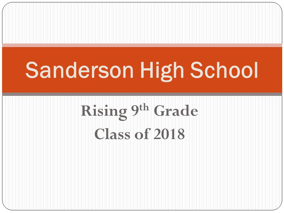 Rising 9th Grade Class of 2018