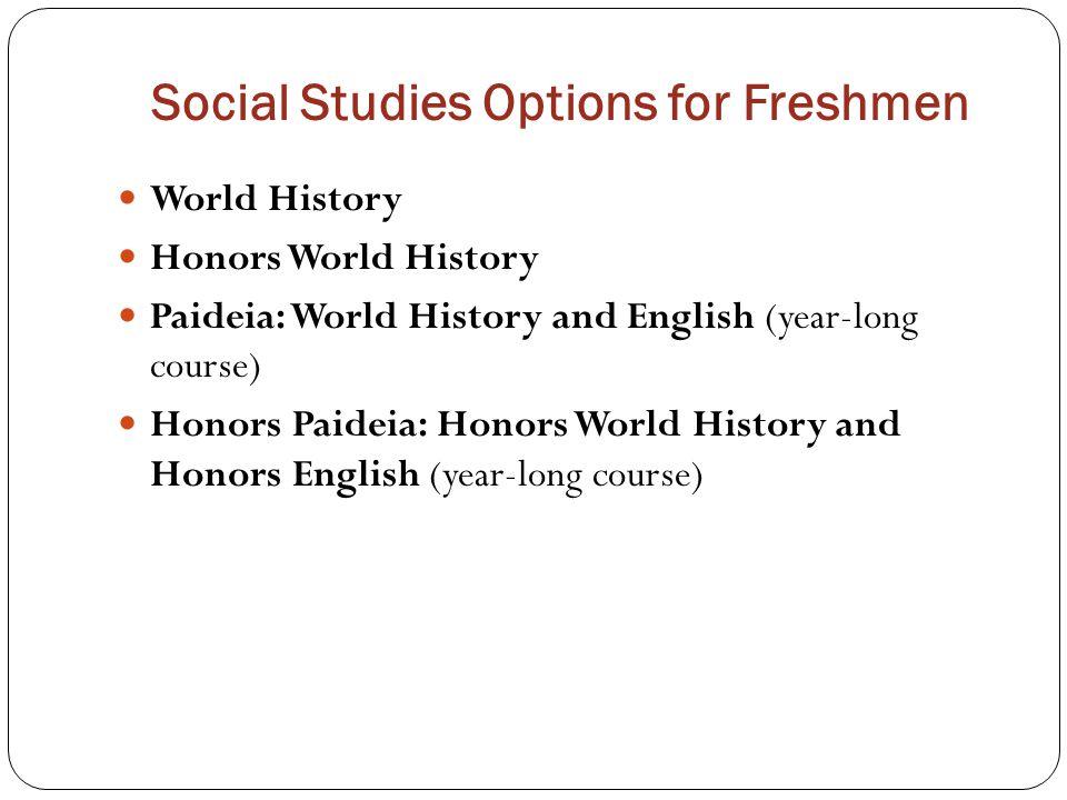 Social Studies Options for Freshmen