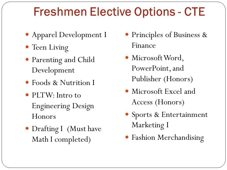 Freshmen Elective Options - CTE