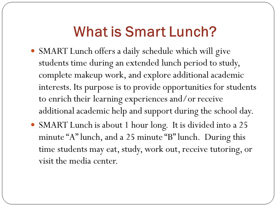What is Smart Lunch