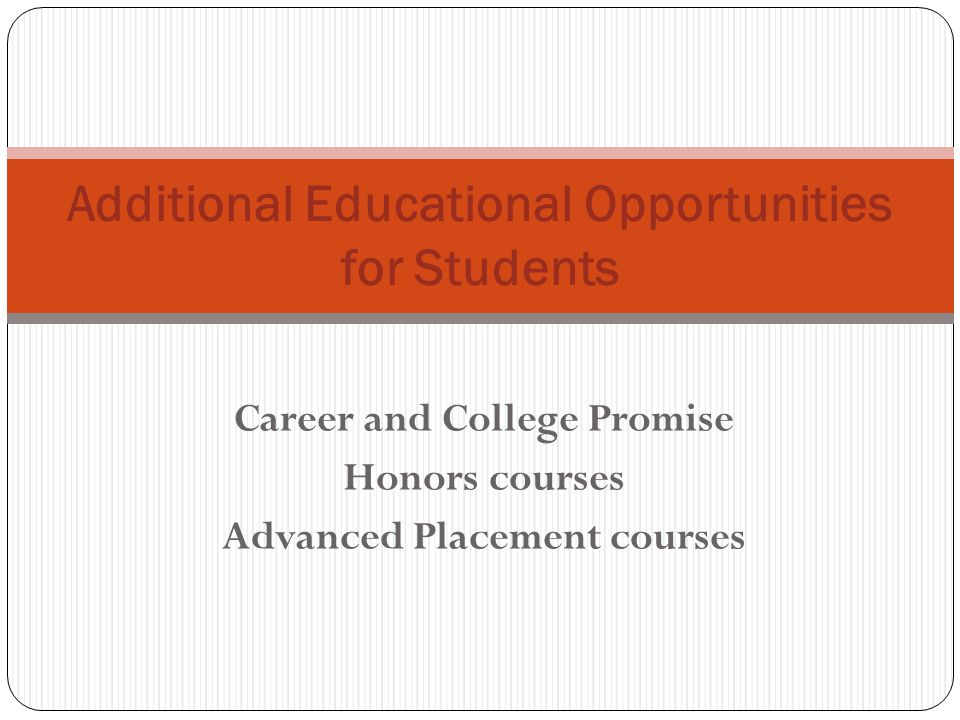 Additional Educational Opportunities for Students