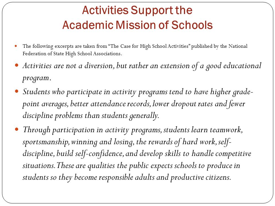 Activities Support the Academic Mission of Schools