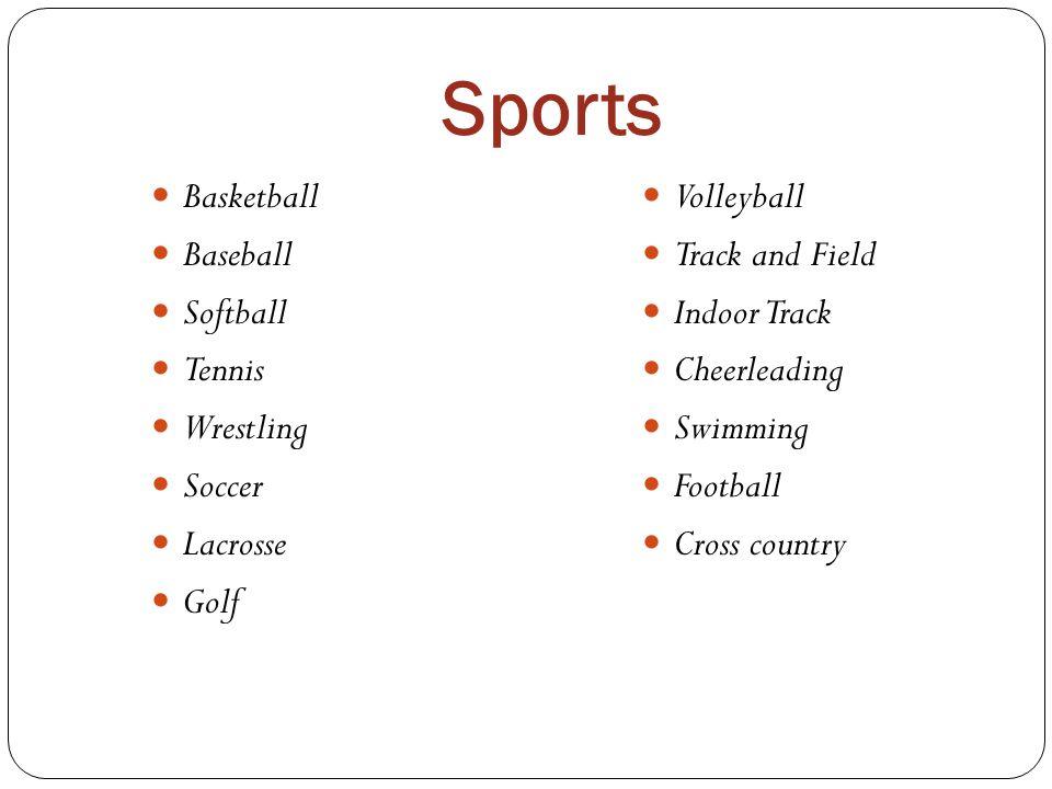 Sports Basketball Baseball Softball Tennis Wrestling Soccer Lacrosse