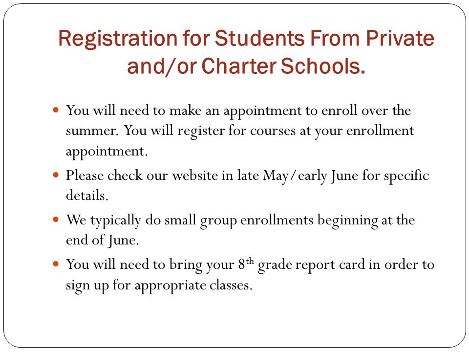 Registration for Students From Private and/or Charter Schools.