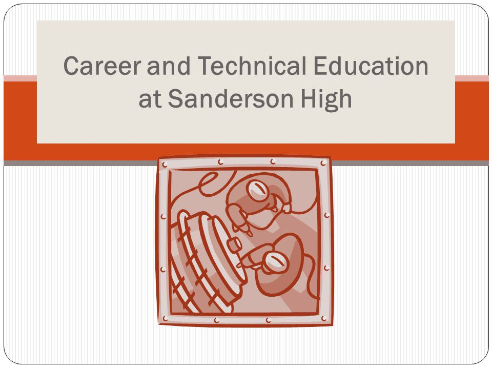 Career and Technical Education at Sanderson High