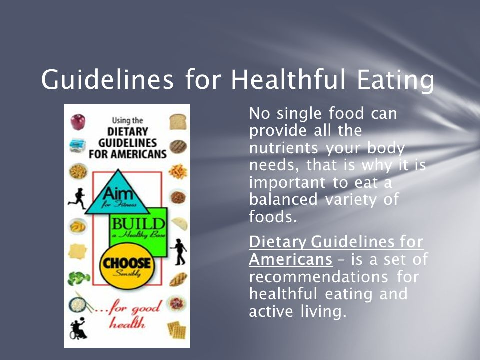 Guidelines for Healthful Eating