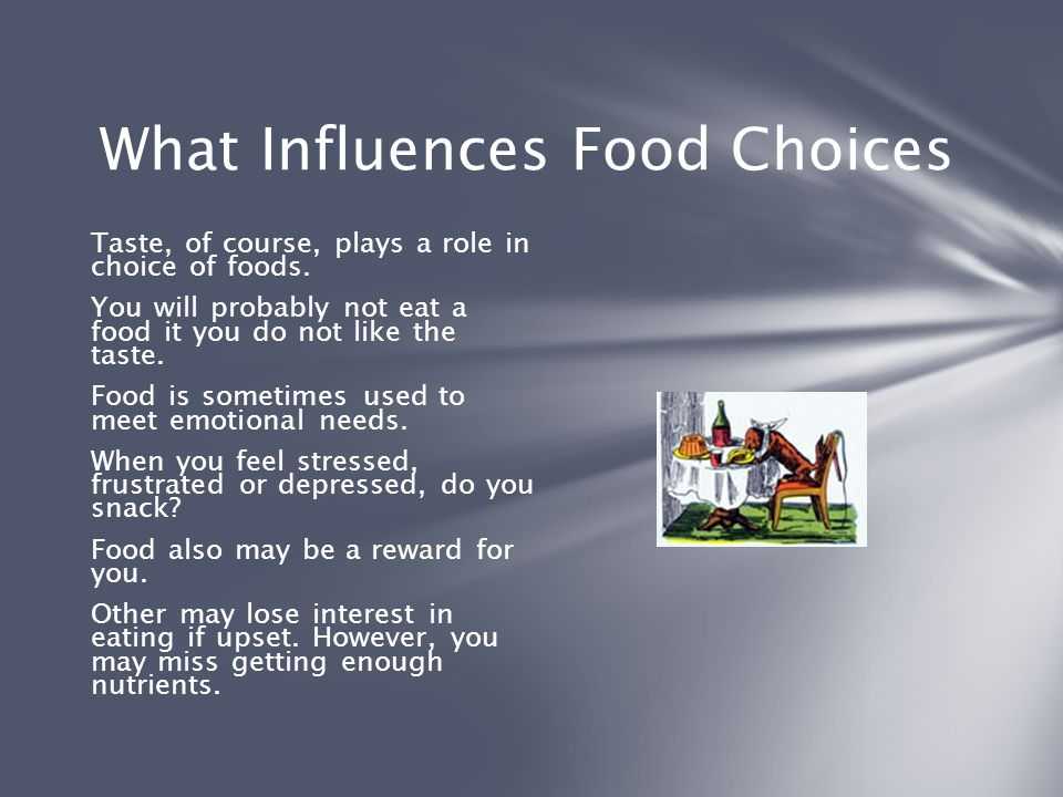 What Influences Food Choices