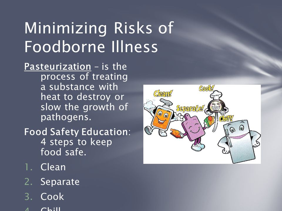 Minimizing Risks of Foodborne Illness