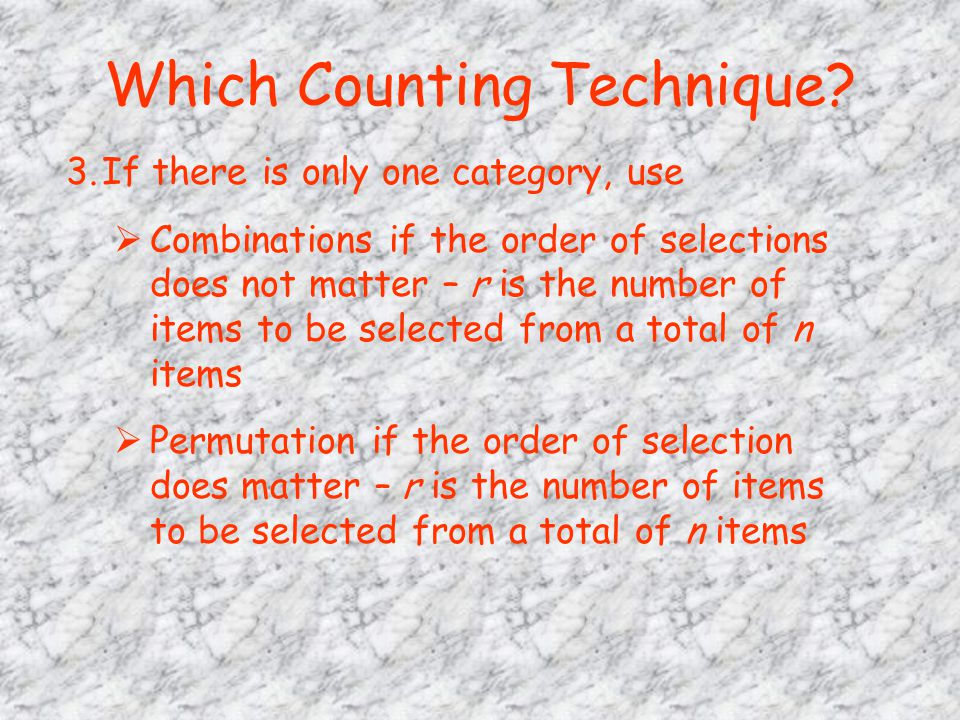 Which Counting Technique