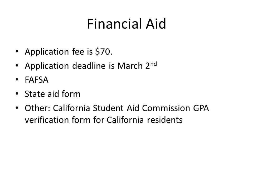Financial Aid Application fee is $70.