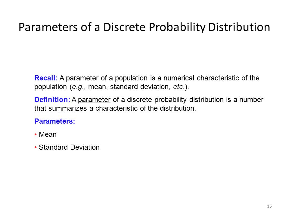 Parameters of a Discrete Probability Distribution