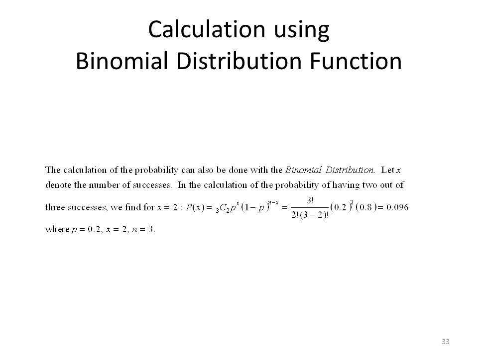 Calculation using Binomial Distribution Function