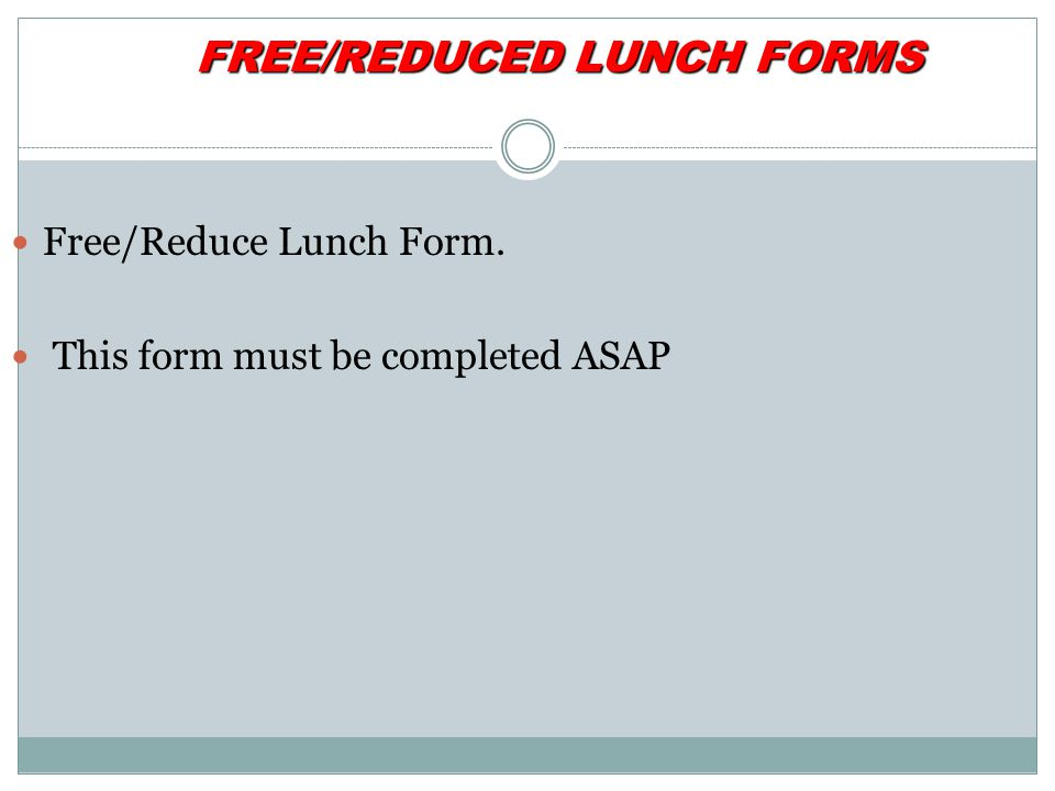 FREE/REDUCED LUNCH FORMS