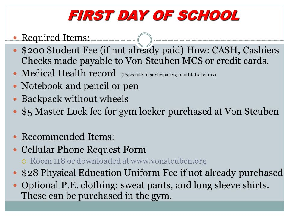 FIRST DAY OF SCHOOL Required Items: