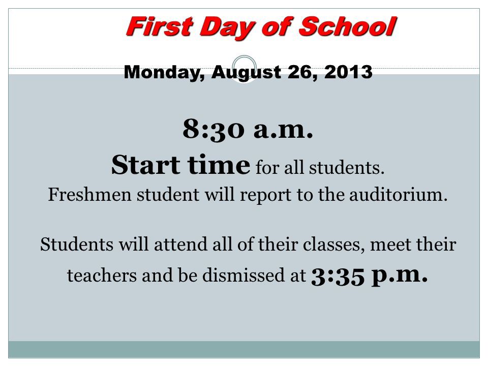 Start time for all students.