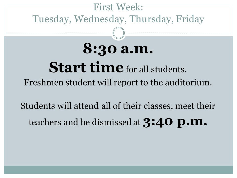 First Week: Tuesday, Wednesday, Thursday, Friday