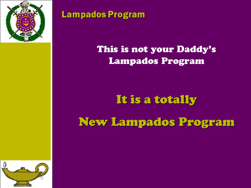 This is not your Daddy's Lampados Program