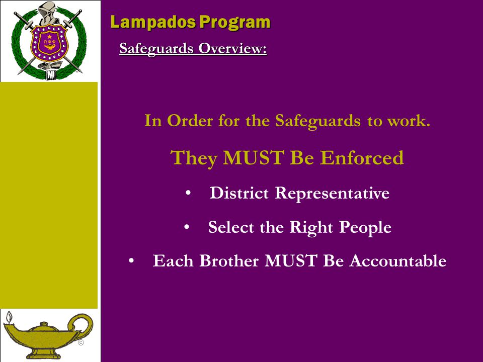 They MUST Be Enforced Lampados Program