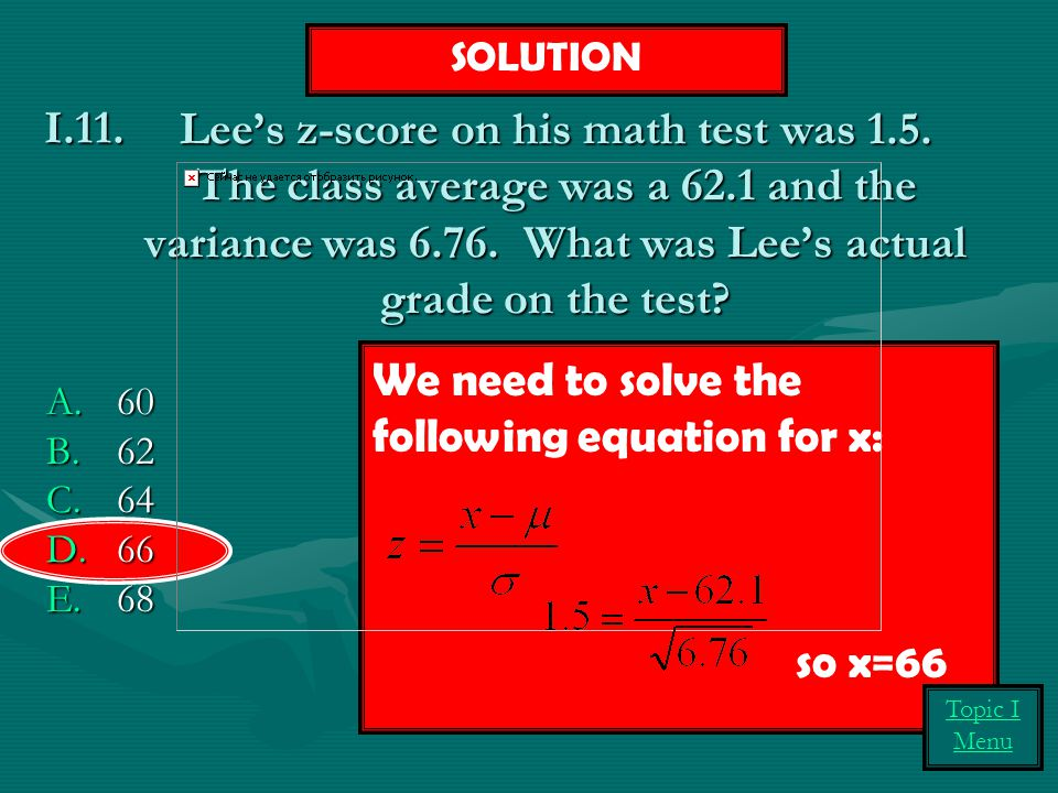 We need to solve the following equation for x: