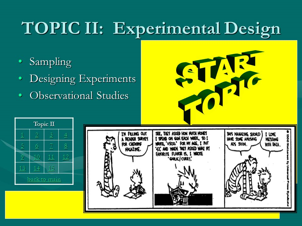 TOPIC II: Experimental Design