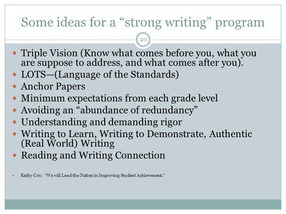 Some ideas for a strong writing program