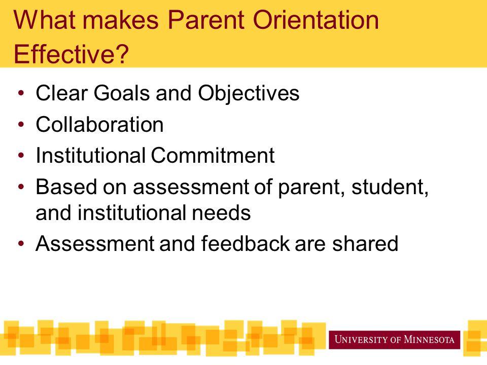 What makes Parent Orientation Effective