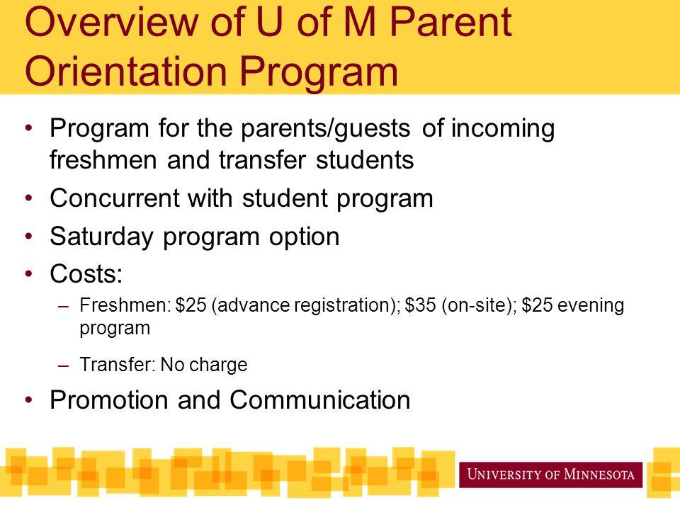 Overview of U of M Parent Orientation Program