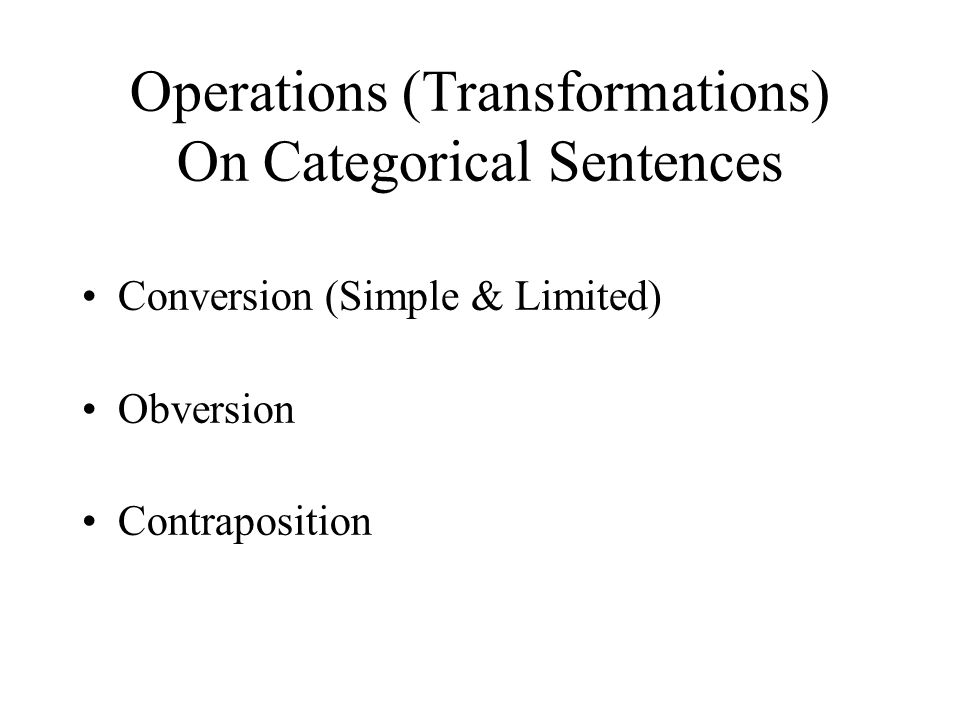 Operations (Transformations) On Categorical Sentences