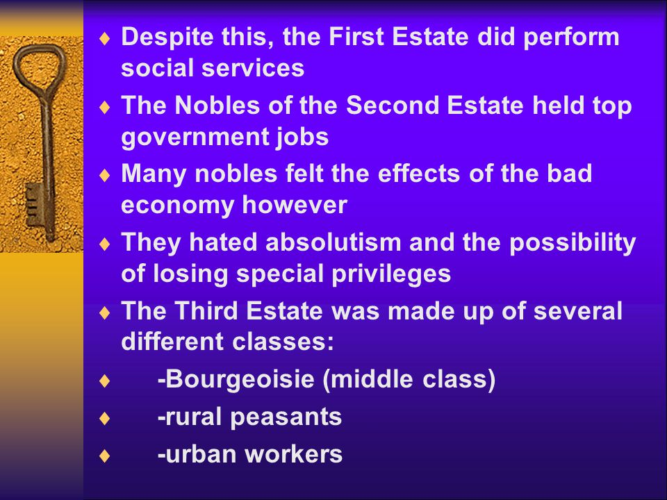 Despite this, the First Estate did perform social services
