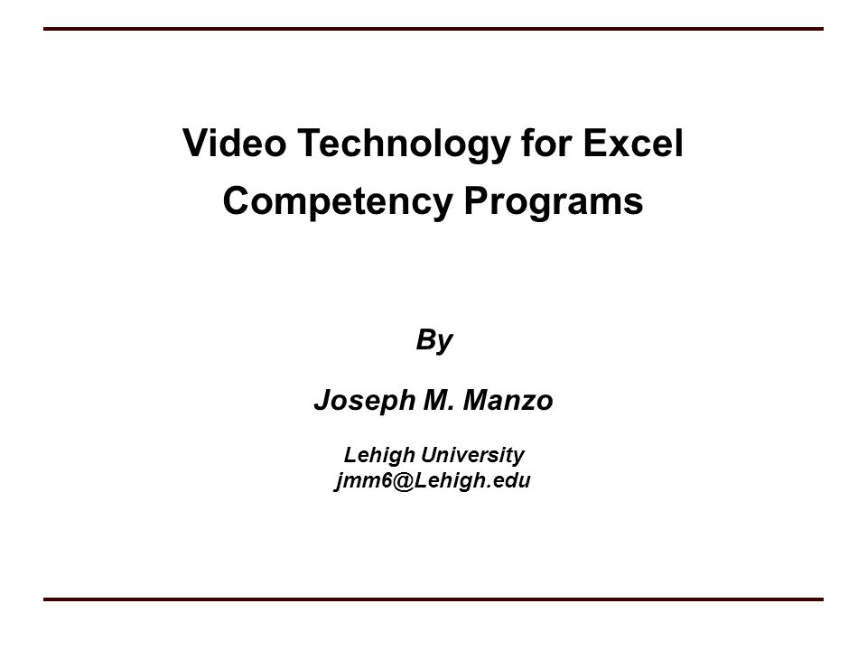 Video Technology for Excel Competency Programs