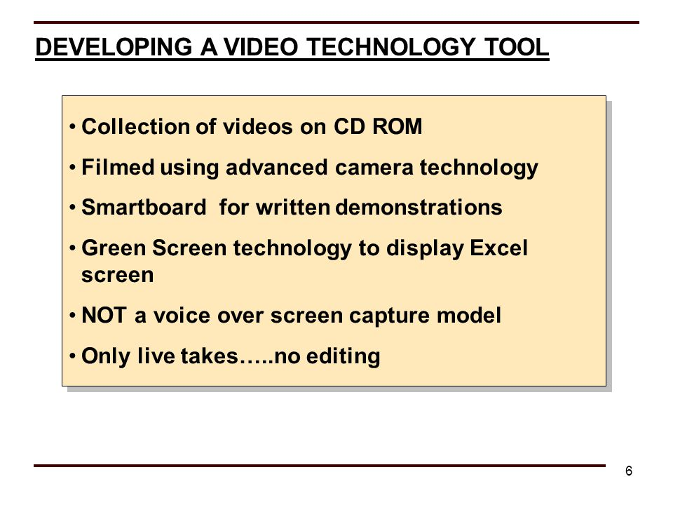 DEVELOPING A VIDEO TECHNOLOGY TOOL
