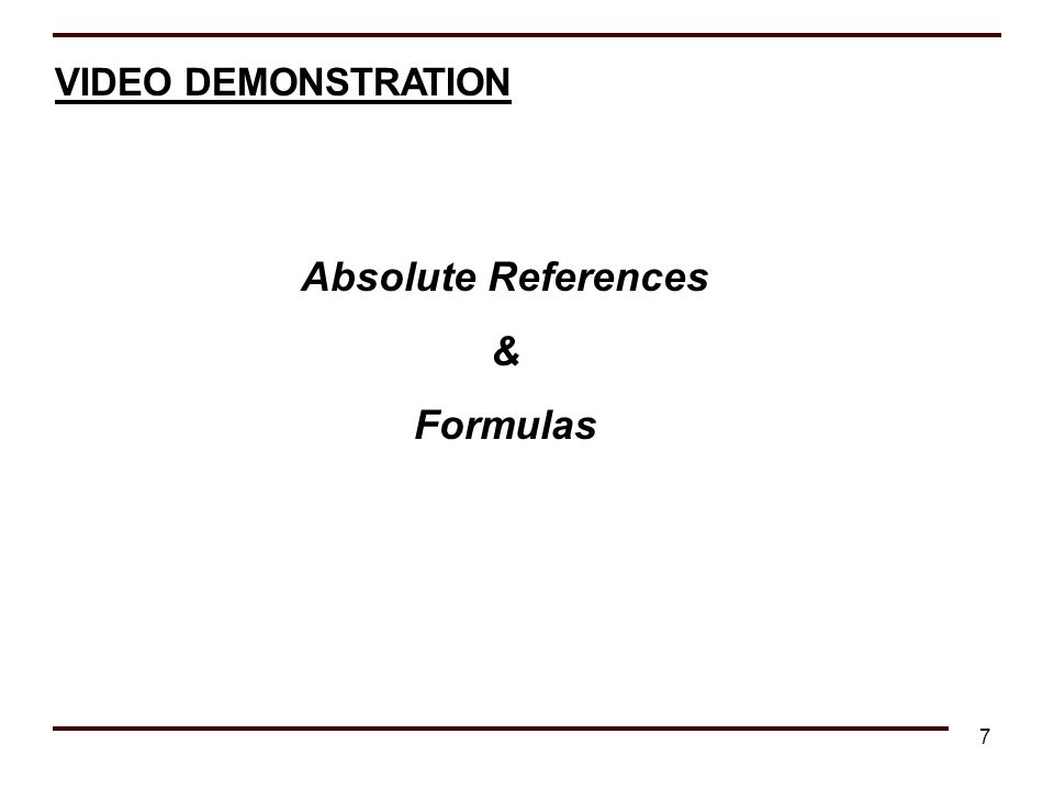 Absolute References & Formulas
