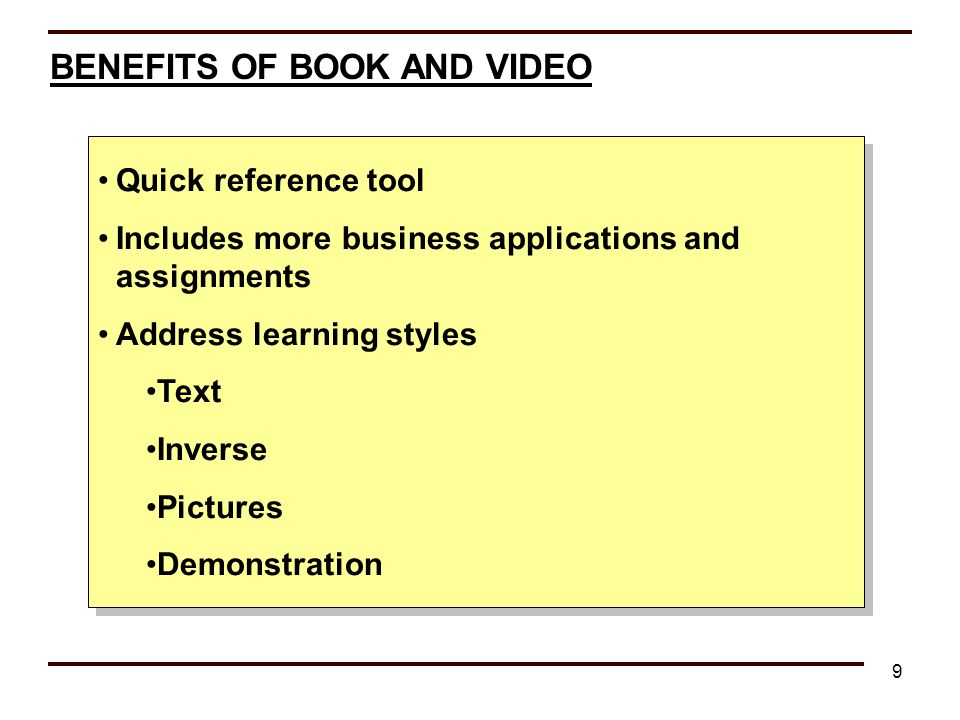 BENEFITS OF BOOK AND VIDEO