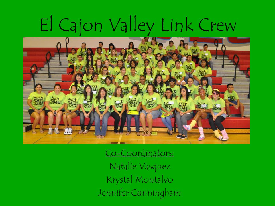 El Cajon Valley Link Crew