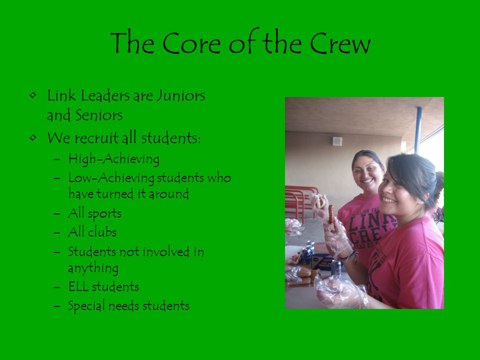 The Core of the Crew Link Leaders are Juniors and Seniors